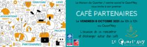 La Maison de Quartier du Quart'Ney vous invite à son premier CAFÉ PARTENAIRES